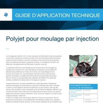 Guide technique pour l'impression 3D de moules par injection