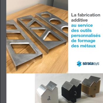 La Fabrication Additive pour les outils d'emboutissage